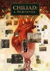Chiliad: A Meditation - Clive Barker, Jon Foster