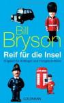 Reif für die Insel - Bill Bryson