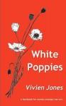 White Poppies - Vivien Jones