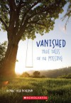 Vanished True Stories of the Missing - Marc Tyler Nobleman