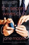 The Second Wives Club: A Novel - Jane Moore