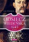 Odsiecz wiedeńska 1683 roku - Jan Wimmer