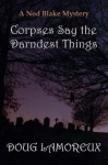 Corpses Say the Darndest Things - Doug Lamoreux