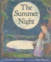 The Summer Night - Charlotte Zolotow, Ben Shecter
