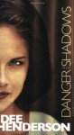 Danger in the Shadows - Dee Henderson