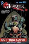 The Joker: Death of the Family - Scott Snyder, Gail Simone, Peter J. Tomasi, Ann Nocenti