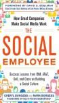 The Social Employee: How Great Companies Make Social Media Work - Cheryl Burgess, Mark Burgess