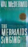 The Mermaids Singing (Dr. Tony Hill and Carol Jordan Mysteries) - Val McDermid