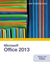 New Perspectives on Microsoft Office 2013, First Course - Ann Shaffer, Patrick Carey, June Jamrich Parsons, Dan Oja, Kathy T. Finnegan