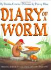 Diary of a Worm - Harry Bliss, Doreen Cronin
