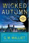 Wicked Autumn (A Max Tudor Mystery #1) - G.M. Malliet