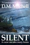 Silent - D.M. Mitchell