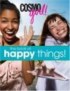 CosmoGIRL! The Book of Happy Things! - CosmoGIRL! Magazine, Sarah Flynn, Sarah Wassner Flynn