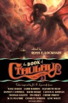 The Book of Cthulhu - Cherie Priest, Joe R. Lansdale, Charles Stross, Caitlin R. Kiernan, Ross E. Lockhart