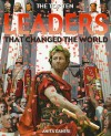 Leaders That Changed the World - Anita Ganeri