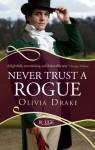 Never Trust a Rogue - Olivia Drake