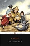 Five Children and It - E. Nesbit, Gillian Avery