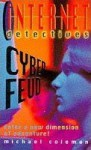 Cyber Feud (Internet Detectives) - Michael Coleman