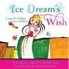 Ice Dream's Wish - Nasrin Mottahedeh, Mehri Dadgar, Burl Barer