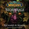 Stormrage (World of Warcraft, #7) - Richard A. Knaak, Richard Ferrone