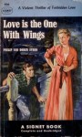Love is the One With Wings - Philip Van Doren Stern