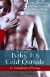 Baby, It's Cold Outside - Amy Andrews, Aimee Carson, Kate Hardy, Heidi Rice