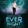 Through the Ever Night (Audio) - Veronica Rossi