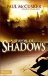 A Season of Shadows - Paul McCusker