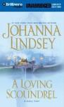 A Loving Scoundrel (Audio) - Johanna Lindsey