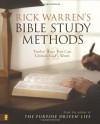 Rick Warren's Bible Study Methods: Twelve Ways You Can Unlock God's Word - Rick Warren