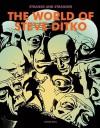 Strange and Stranger: The World of Steve Ditko - Blake Bell, Steve Ditko