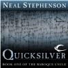 Quicksilver (The Baroque Cycle, Vol. 1, Book 1) - Neal Stephenson, Simon Prebble, Kevin Pariseau