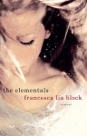 The Elementals - Francesca Lia Block