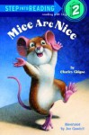 Mice Are Nice (Step-Into-Reading, Step 2) - Charles Ghigna