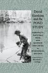 David Hawkins and the Pond Study - Elizabeth Kellogg