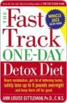 The Fast Track One-Day Detox Diet - Ann Louise Gittleman