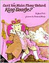 Can't You Make Them Behave, King George? - Jean Fritz, Margot Tomes, Tomie dePaola