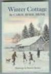 Winter Cottage - Carol Ryrie Brink
