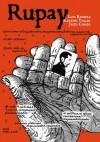 Rupay. Historias gráficas de la violencia en el Perú 1980-1984 - Jesús Cossio, Luis Rossell, Alfredo Villar
