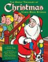 The Great Treasury of Christmas Comic Book Stories - Craig Yoe, John Stanley, Dan Noon