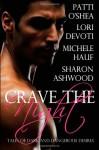 Crave the Night - Michele Hauf, Patti O'Shea, Sharon Ashwood