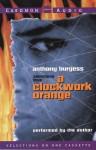 A Clockwork Orange: A Clockwork Orange (Audio) - Anthony Burgess