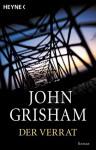 Der Verrat - John Grisham