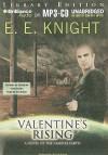 Valentine's Rising - E.E. Knight, Christian Rummel