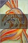 Kipling and Camping Kipling and Camping Kipling and Camping - Sophia Deri-Bowen