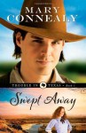 Swept Away - Mary Connealy