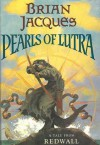 The Pearls of Lutra - Allan Curless, Brian Jacques, Troy Howell