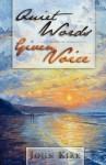Quiet Words Given Voice - John Kirk