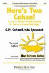 Here's Two Cohan! - Linda Spevacek, George M. Cohan