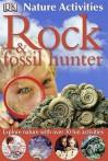 Rock and Fossil Hunter (Nature Activities) - Ben Morgan